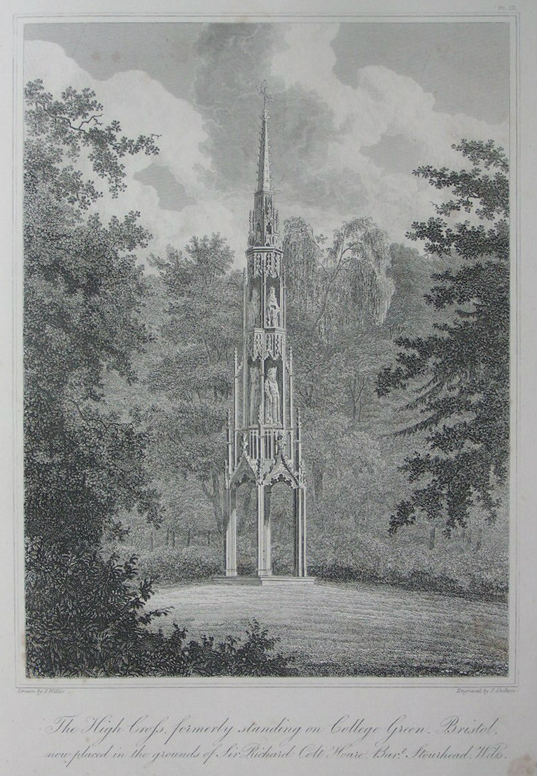 Etching - The High Cross formerly standing on College Green, Bristol, now placed in the grounds of Sir Richard Colt Hoare Bart. Stourhead, Wilts - Skelton