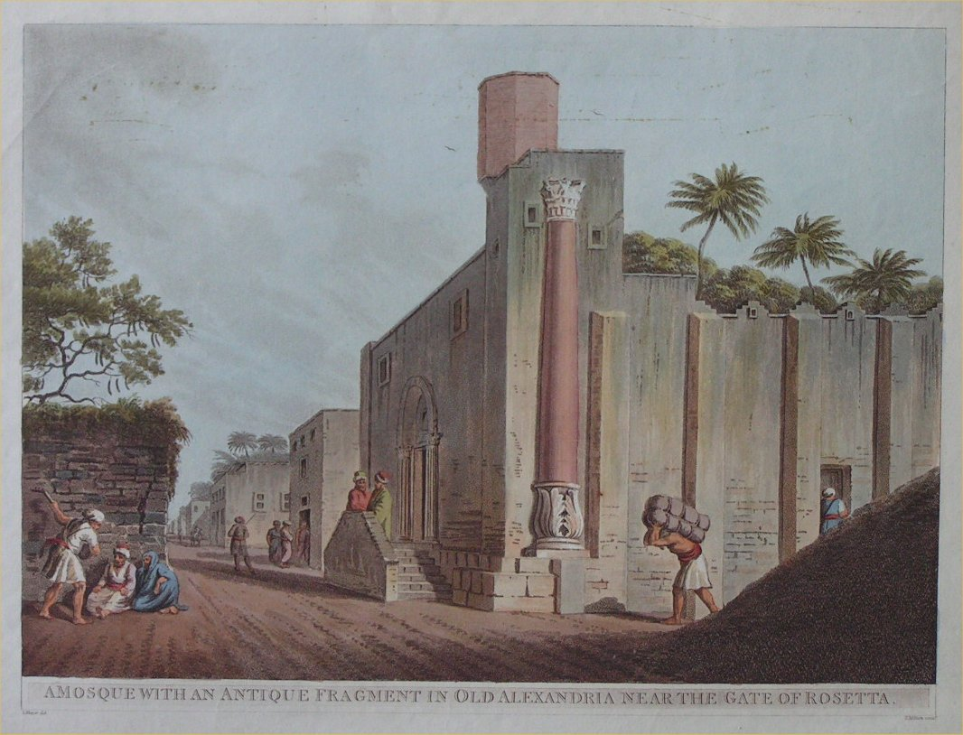 Aquatint - A Mosque with an Antique Fragment in Old Alexandria Near the Gate of Rosetta - Milton