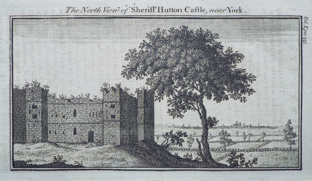 Print - The North View of Sheriff Hutton Castle, near York.