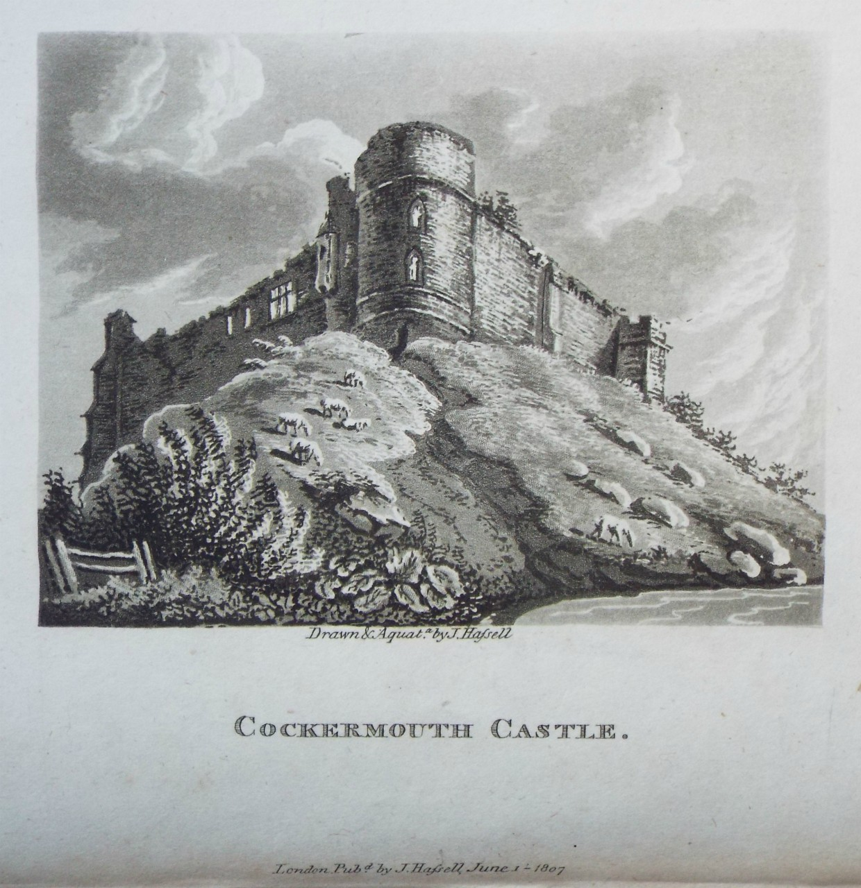 Aquatint - Cockermouth Castle. - Hassell