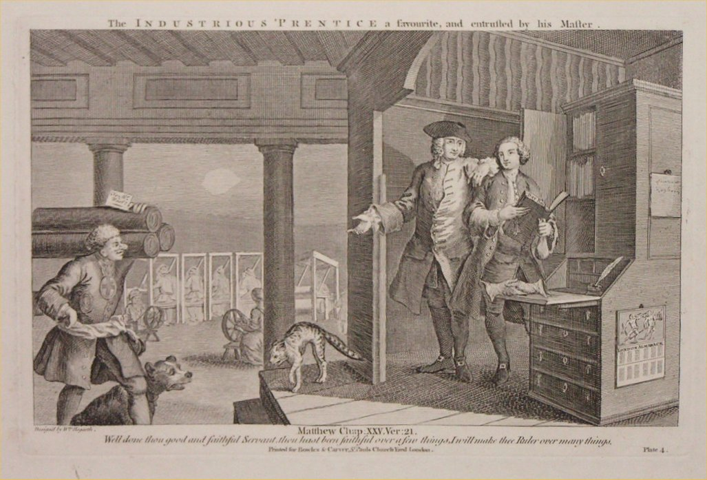 Print - 4. The Industrious Prentice a favourite, and entrusted by his Master
