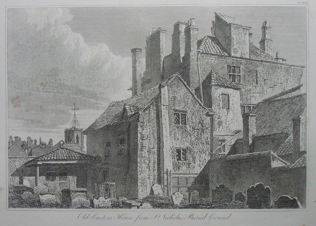 Etching - Old Custom House from St. Nicholas Burial Ground. - Skelton