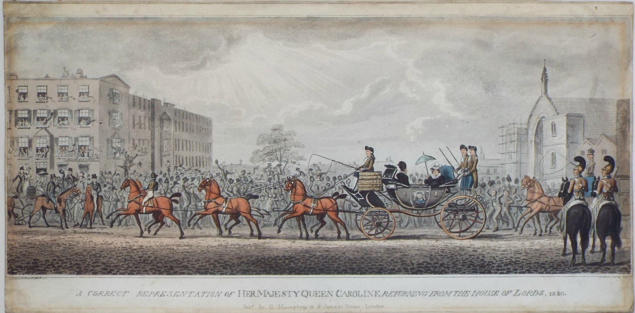 Aquatint - A Correct Representation of Her Majesty Queen Caroline returning from the House of Lords, 1820. - Cruikshank